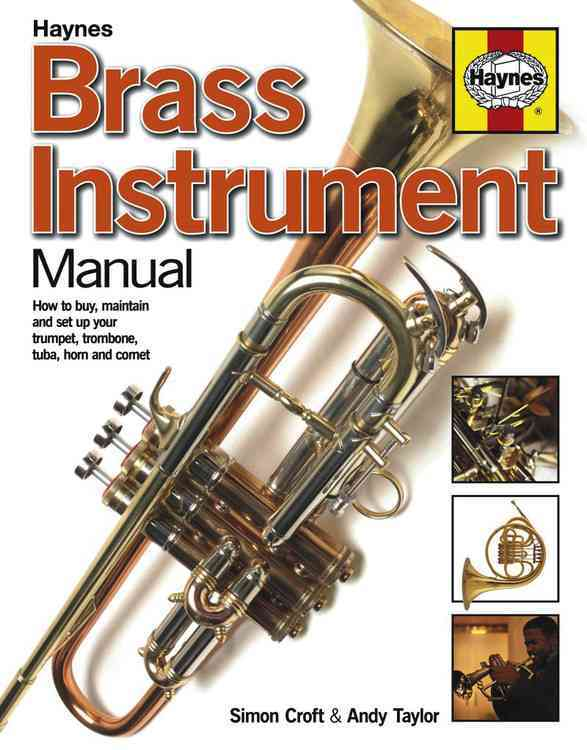 Brass Instrument Manual By Croft, Simon/ Taylor, Andy